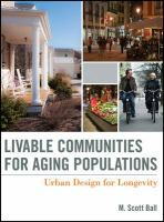 Livable Communities for An Aging Population