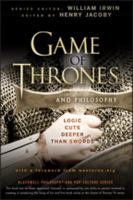 Game of Thrones and Philosophy