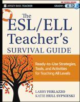 The ESL/ELL Teacher's Survival Guide