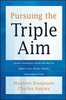 Pursuing the Triple Aim