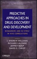 Predictive Approaches in Drug Discovery and Development