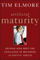 Artificial Maturity
