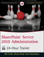 SharePoint Server 2010 Administration 24-hour Trainer