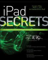 Ipad Secrets (covers Ipad, Ipad 2, and 3rd Generation Ipad)
