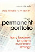 The permanent portfolio : Harry Browne's long-term investment strategy