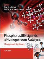 Phosphorus(III) Ligands in Homogeneous Catalysis