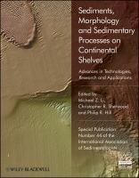 Sediments, Morphology, and Sedimentary Processes on Continental Shelves
