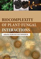 Biocomplexity of Plant-fungal Interactions
