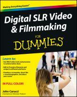 Digital SLR Video & Filmmaking for Dummies