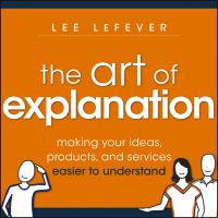 THE ART OF EXPLANATION (ILL)