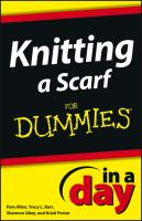 Knitting A Scarf in A Day for Dummies