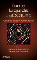 Ionic Liquids Uncoiled