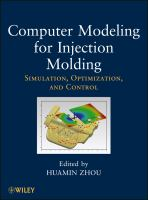 Computer Modeling for Injection Molding