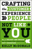 Crafting The Customer Experience For People Not Like You