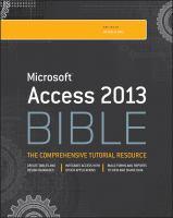 Microsoft Access 2013 Bible