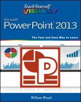 Teach Yourself Visually PowerPoint 2013