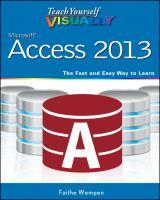 Teach Yourself Visually Microsoft Access 2013