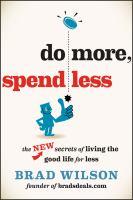 Do More, Spend Less