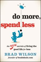 Do More, Spend Less
