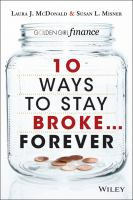 10 Ways to Stay Broke-- Forever