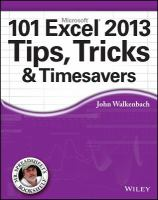 101 Excel 2013 Tips, Tricks and Timesavers