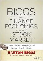 Biggs On Finance, Economics, And The Stock Market