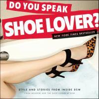 Do You Speak Shoe Lover?