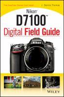 Nikon D7100 Digital Field Guide