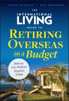 The International Living Guide to Retiring Overseas on A Budget