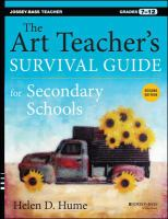 The Art Teacher's Survival Guide for Secondary Schools, Grades 7-12