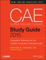 CAE Certified Association Executive Study Guide 2015