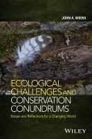 Ecological Challenges and Conservation Conundrums