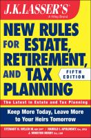 J.K. Lasser's New Rules for Estate, Retirement, and Tax Planning