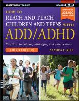 How to Reach & Teach Children & Teens With ADD/ADHD
