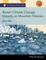 Recent Climate Change Impacts on Mountain Glaciers