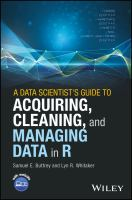 A Data Scientist's Guide to Acquiring, Cleaning, and Managing Data in R