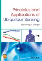 Principles and Applications of Ubiquitous Sensing