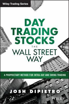 Cover image for Day Trading Stocks the Wall Street Way