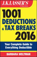 J.K. Lasser's 1001 Deductions and Tax Breaks 2016