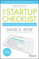 The startup checklist : 25 steps to a scalable, high-growth business