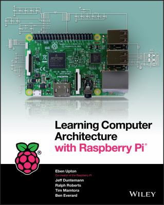Cover image for Learning Computer Architecture With Raspberry Pi