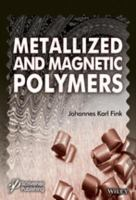 Metallized and Magnetic Polymers