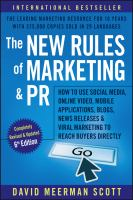 NEW RULES OF MARKETING AND PR : HOW TO USE SOCIAL MEDIA, ONLINE VIDEO, MOBILE APPLICATIONS, BLOGS, NEWS RELEASES, AND VIRAL MARKETING TO REACH BUYE