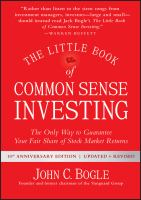 The little book of common sense investing : the only way to guarantee your fair share of market returns