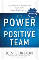 The Power of A Positive Team
