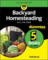 Backyard Homesteading All-in-one for Dummies