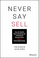 Never say sell : how the world's best consulting and professional services firms expand client relationships
