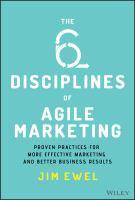 The 6 Disciplines of Agile Marketing