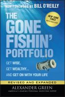 GONE FISHIN' PORTFOLIO : GET WISE, GET WEALTHY... AND GET ON WITH YOUR LIFE