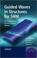 Guided Waves in Structures for SHM
